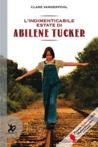 Indimenticabile_estate_di_Abilene_Tucker