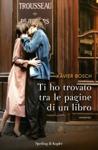 ti_ho_trovato_tra_le_pagine_di_un_libro_xavier_bosch