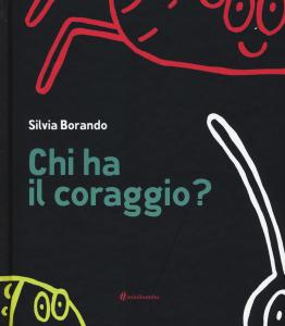 Chi_ha_il_coraggio_Silvia_Borando