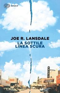 La sottile linea scura - Joe R. Lansdale