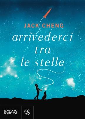 Arrivederci tra le stelle - Jack Cheng