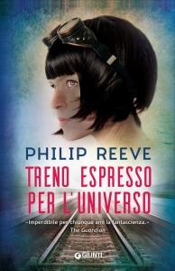 Treno espresso per l'universo - Philippe Reeve