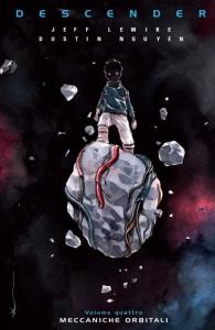 Descender 4 - Meccaniche orbitali - Lemire, Nguyen