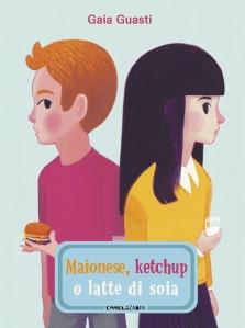 Maionese, ketchup o latte di soia - Gaia Guasti