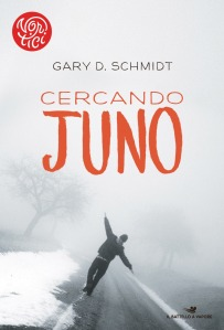 Cercando Juno - Gary D. Schmidt