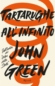 Tartarughe all'infinito - John Green