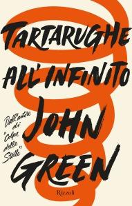 Tartarughe all'infinito - John Green