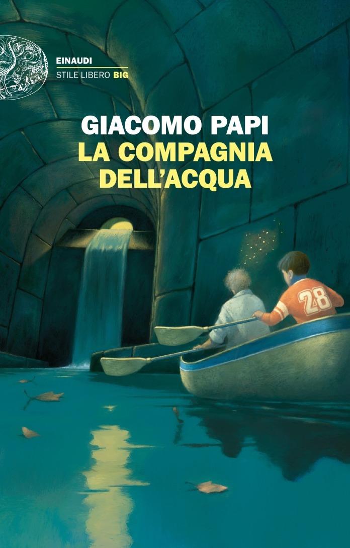 La compagnia dell'acqua - Giacomo Papi