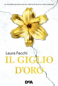 Il giglio d'oro - Laura Facchi
