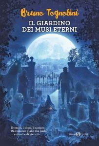 Il giardino dei Musi Eterni - Bruno Tognolini