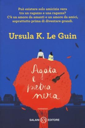 Agata e pietra nera - Ursula K. Le Guin