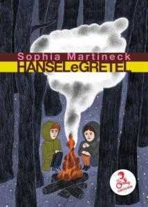 Hansel e Gretel - Sophia Martineck