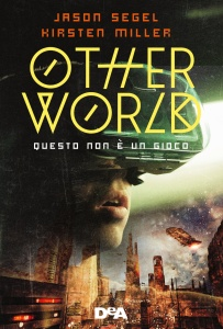 Otherworld - Jason Segel, Kirsten Miller