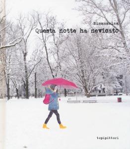 Questa notte ha nevicato - Ninamasina