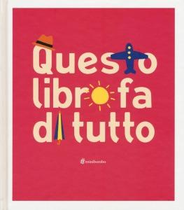 Questo libro fa di tutto - Silvia Borando