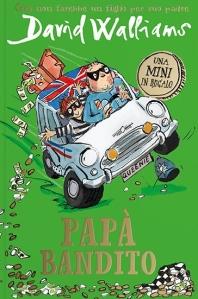 Papà bandito - David Walliams