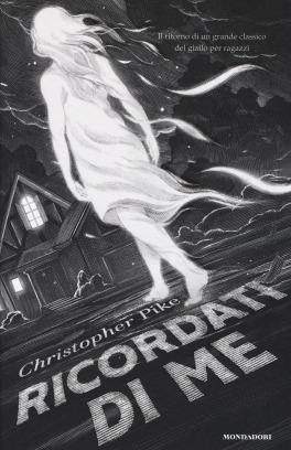 Ricordati di me - Christopher Pike