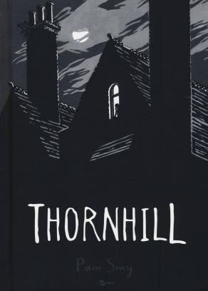 Thornhill - Pam Smy