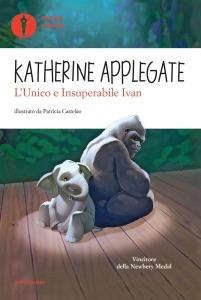 L'Unico e Insuperabile Ivan - Katherine Applegate