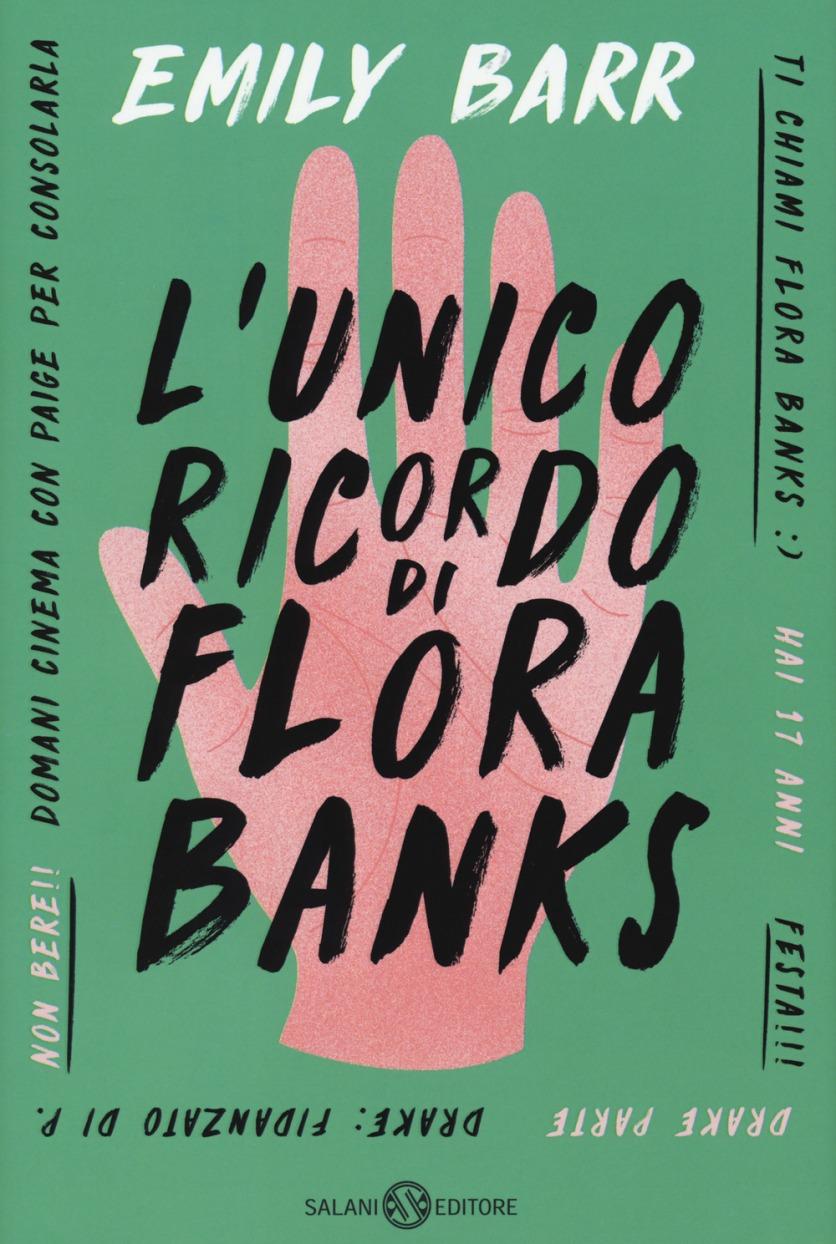 L'unico ricordo di Flora Banks - Emily Barr