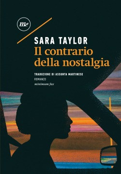 Il contrario della nostalgia - Sara Taylor
