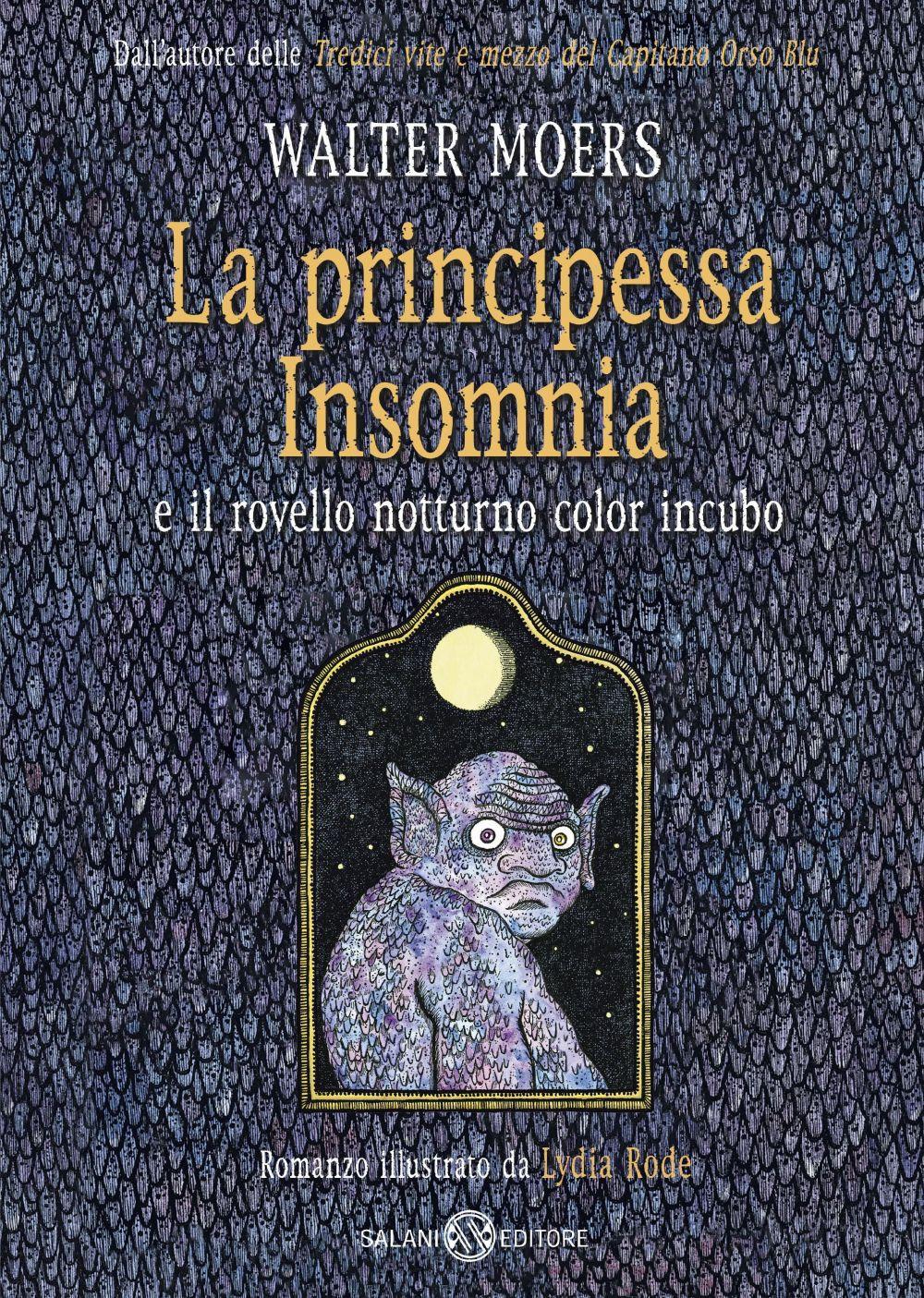 La principessa Insomnia e il rovello notturno color incubo - Walter Moers