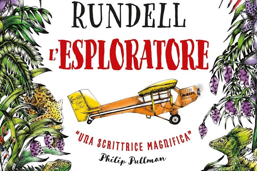 L'esploratore - Katherine Rundell