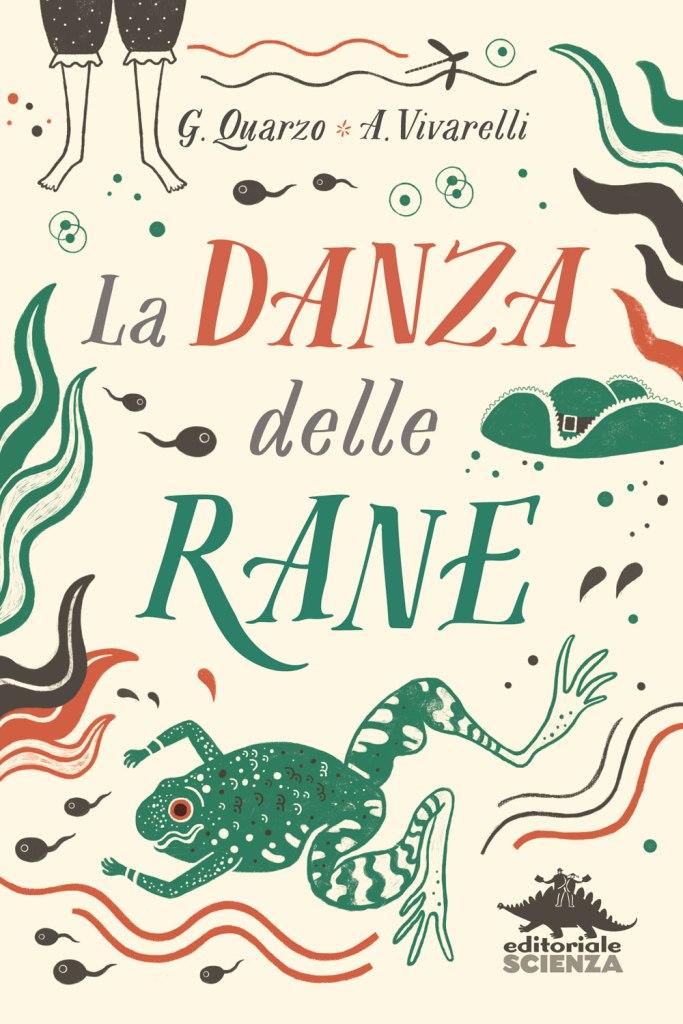 La danza delle rane - Guido Quarzo, Anna Vivarelli