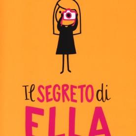 Il segreto di Ella - Cath Howe