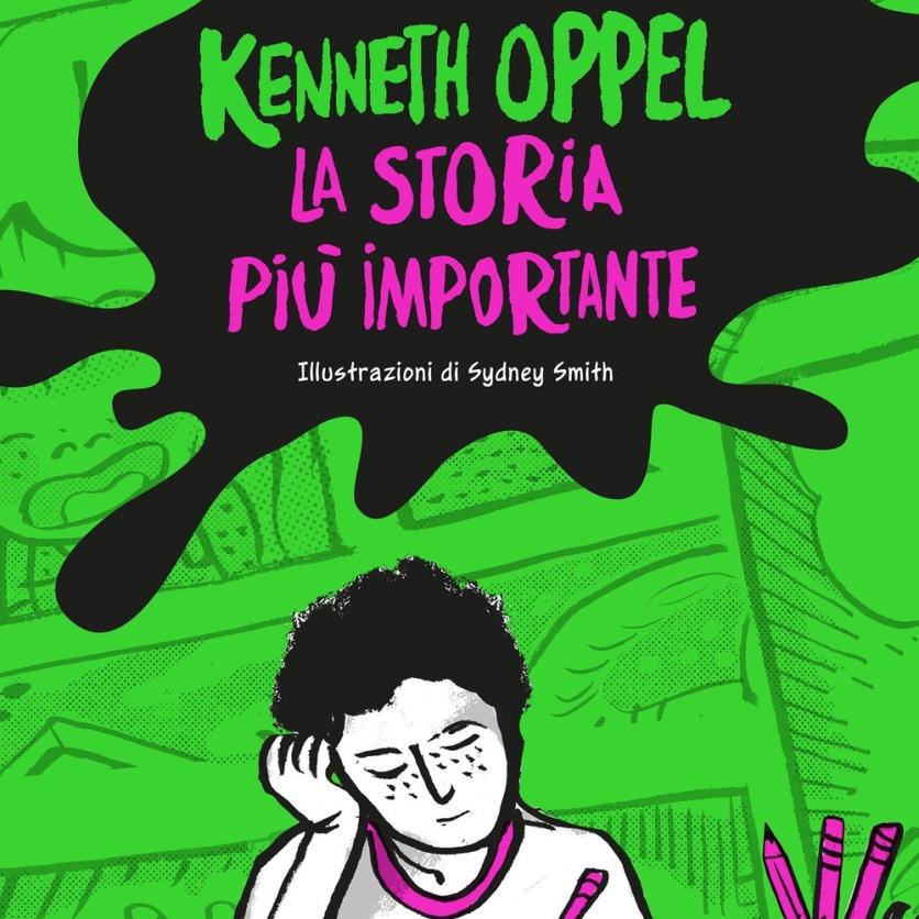 La storia più importante - Kenneth Oppel