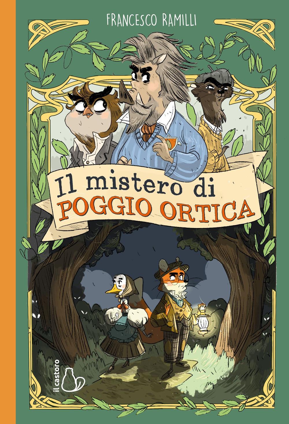 """La copertina del libro """"Il mistero di Poggio Ortica"""", di Francesco Ramilli"""